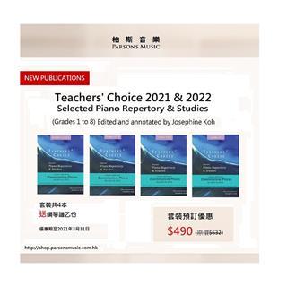 Teachers' Choice Selected Piano Repertory & Studies 2021 & 2022 Grade 1-8
