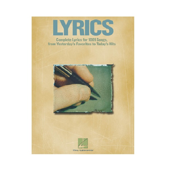Lyrics Complete Lyrics Over 1000 Songs